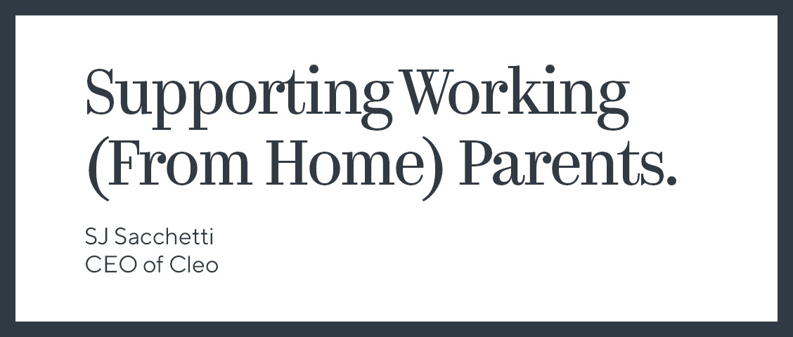 Supporting Working (From Home) Parents