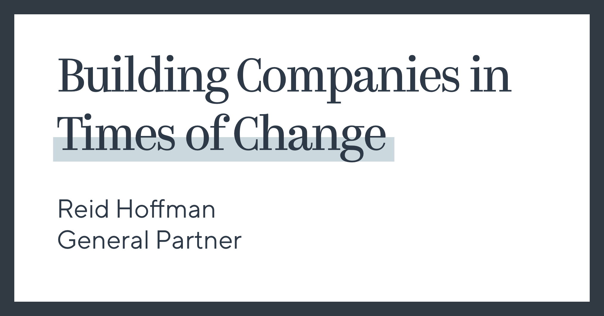 Building Companies in Times of Change