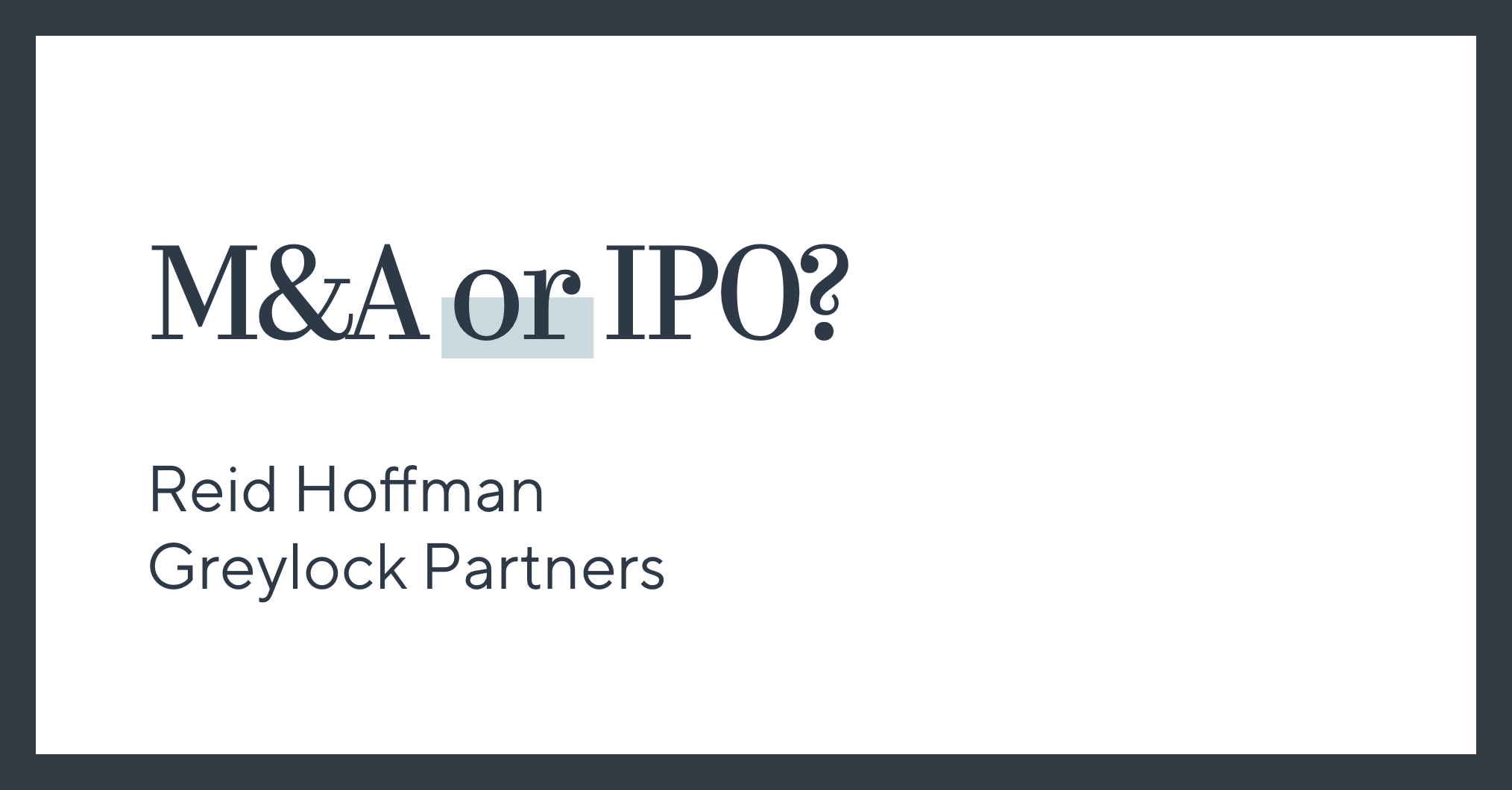 M&A or IPO?