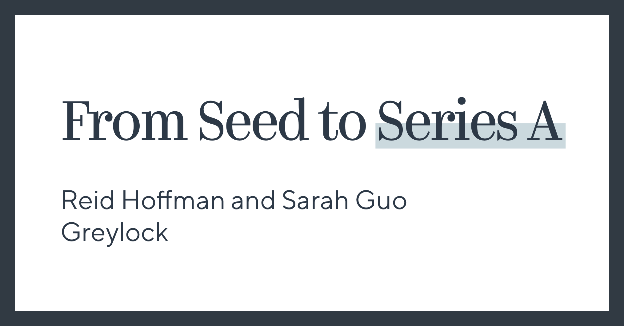 From Seed to Series A