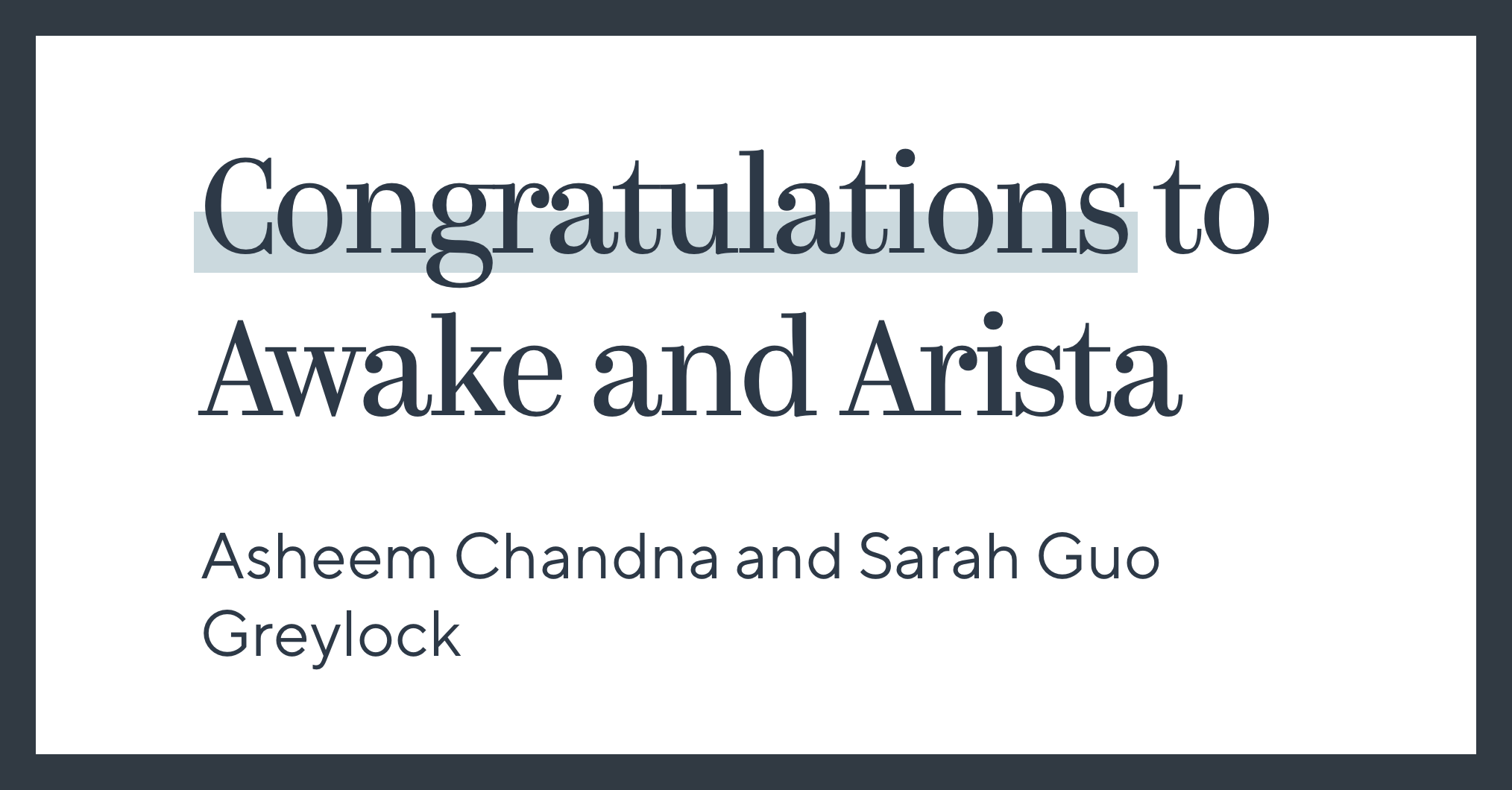 Congratulations to Awake and Arista