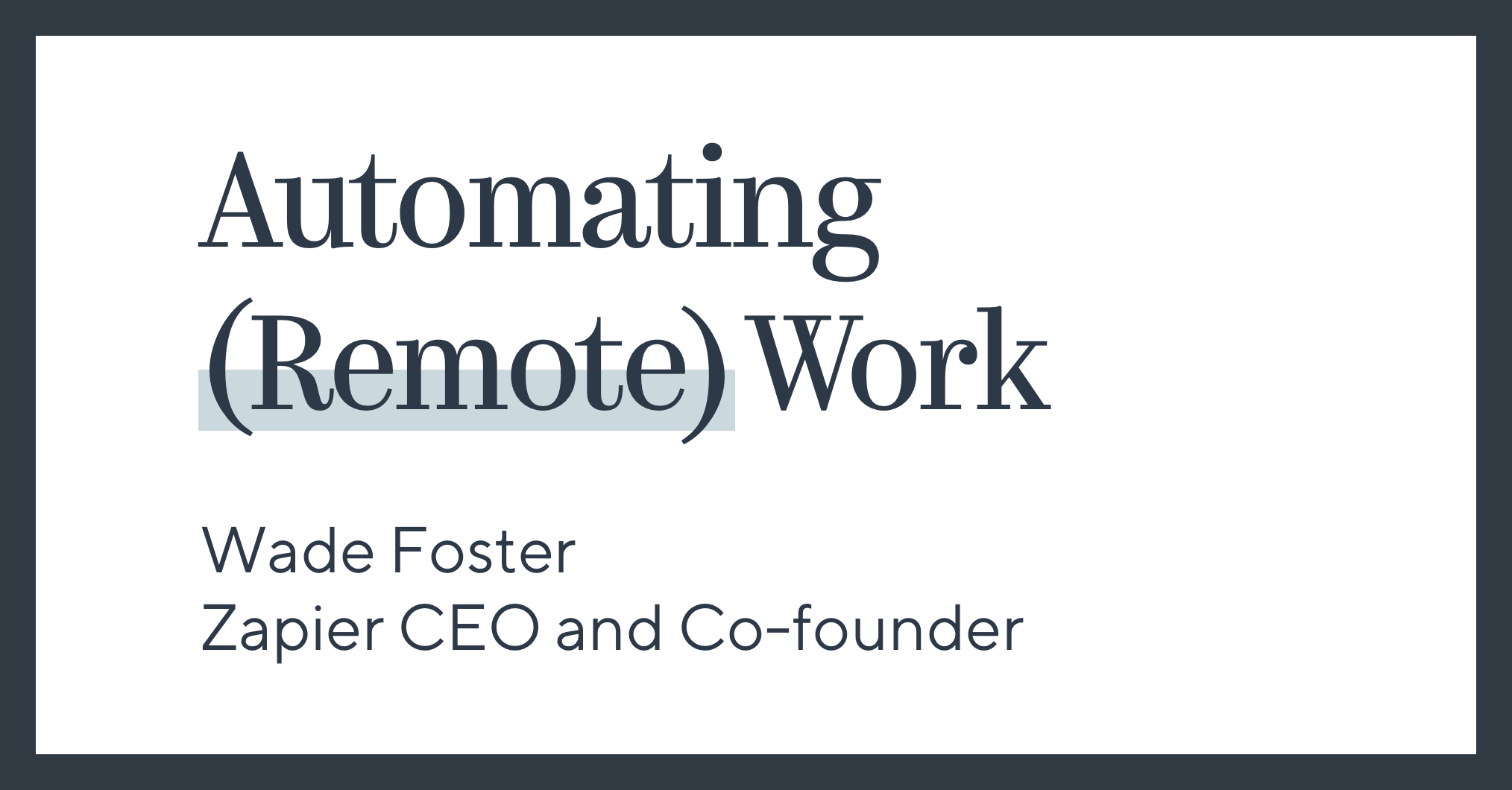Automating (Remote) Work