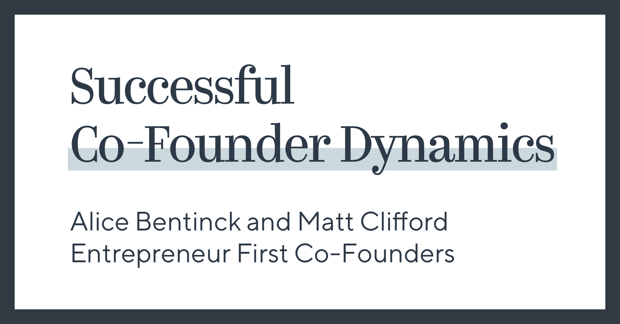 Successful Co-Founder Dynamics