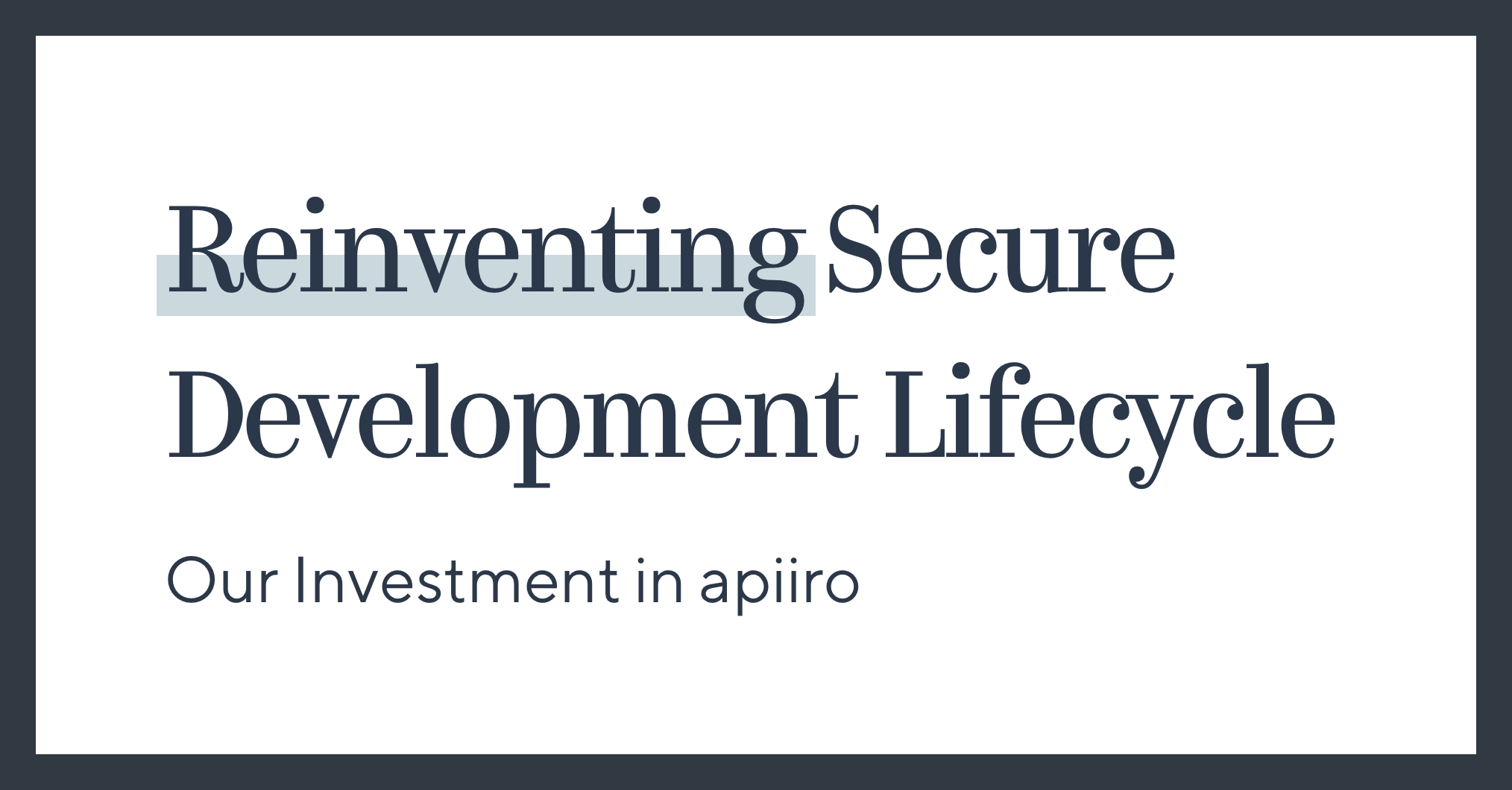 Reinventing Secure Development Lifecycle