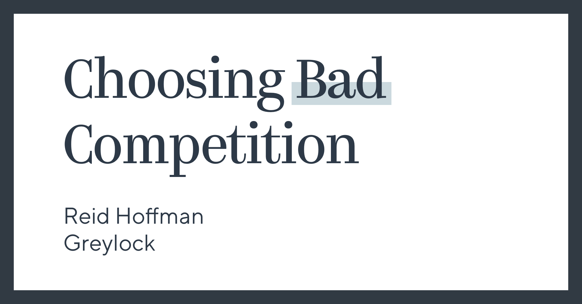 Choosing Bad Competition