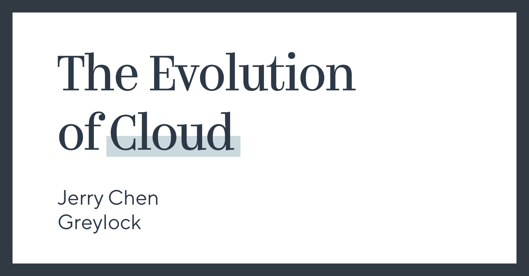 The Evolution of Cloud