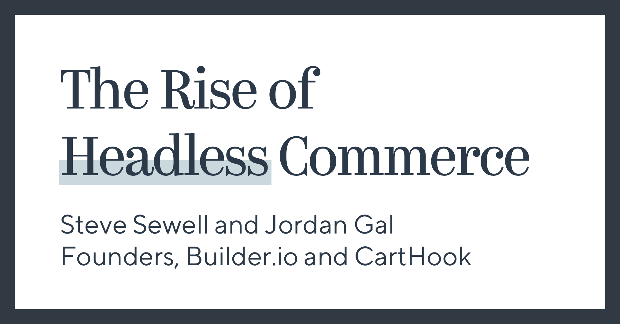 The Rise of Headless Commerce