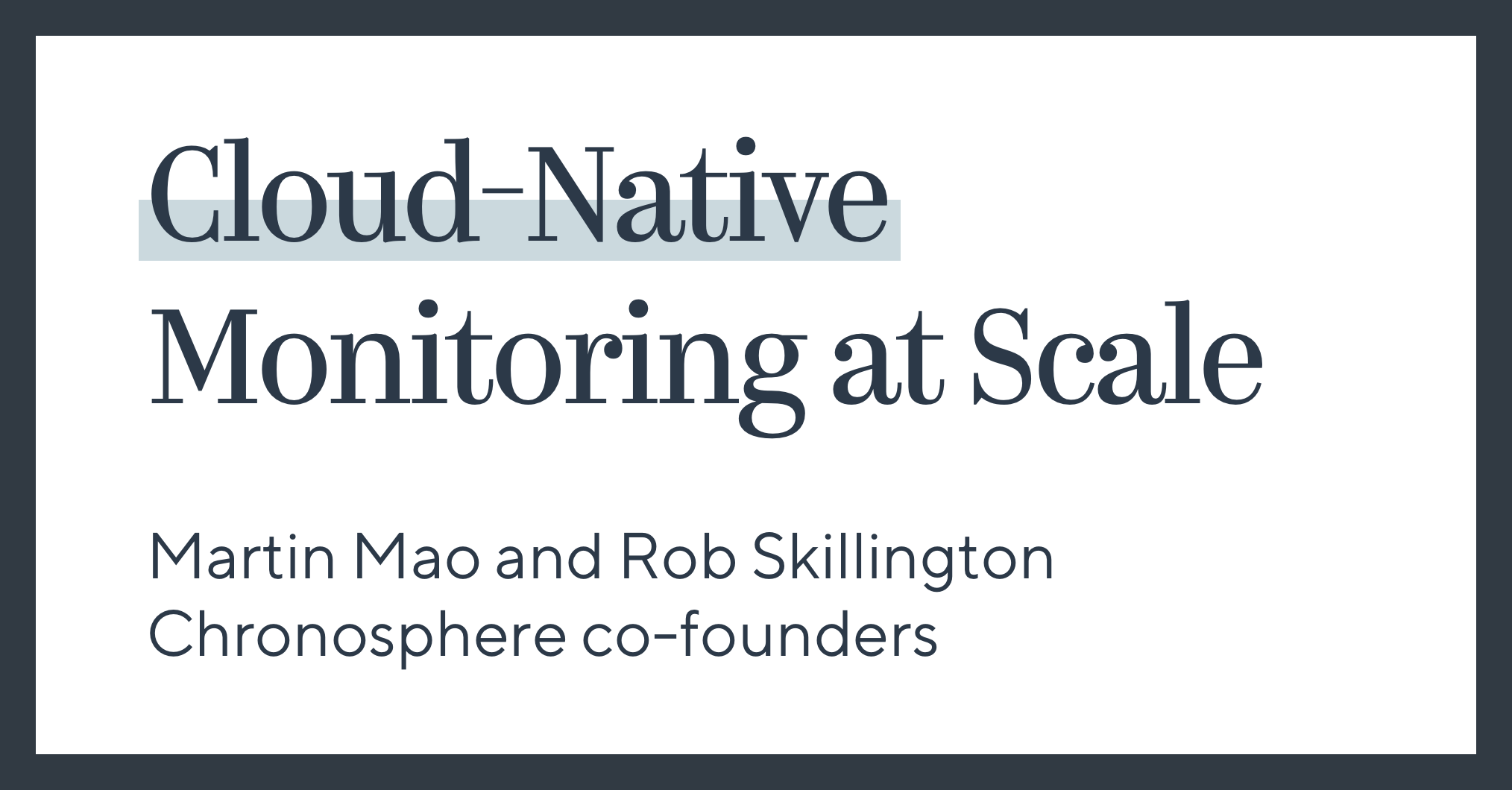 Cloud-Native Monitoring at Scale