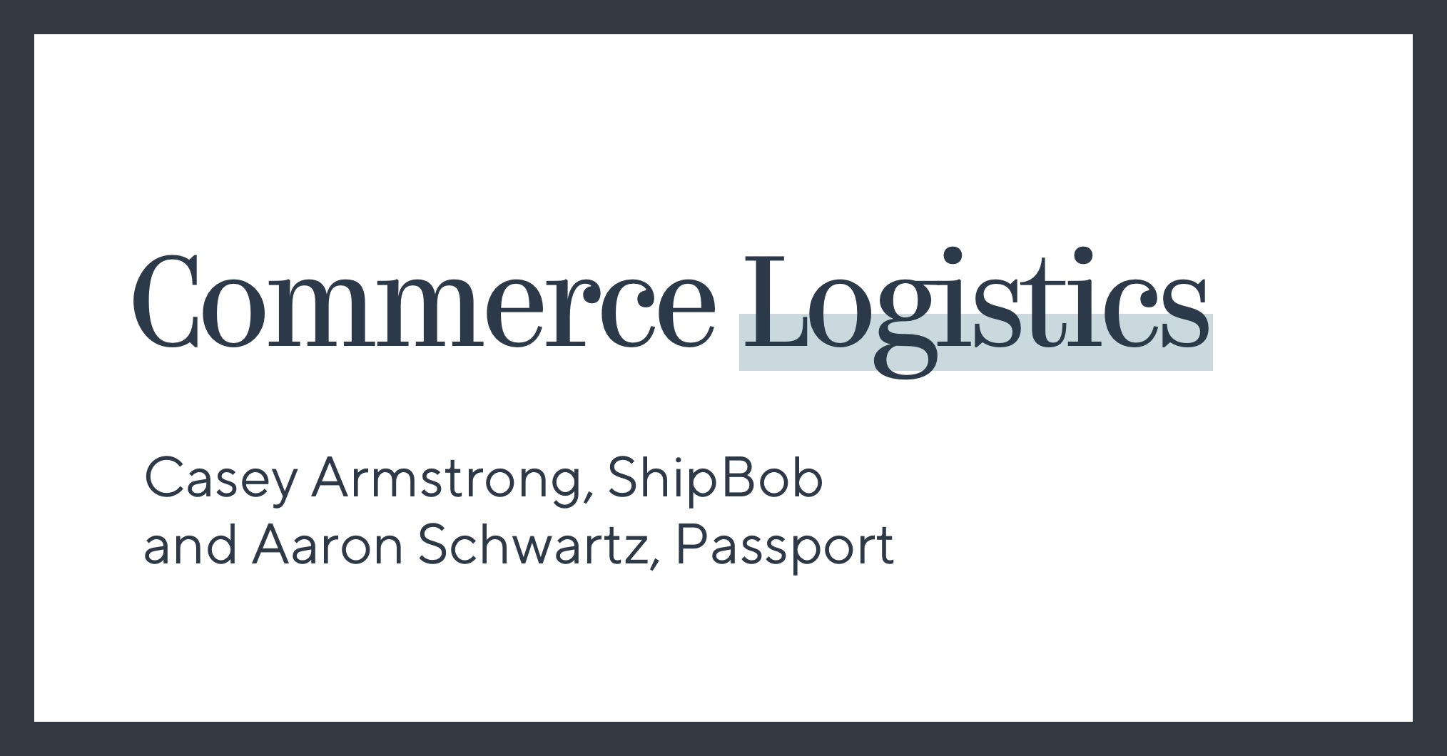 Commerce Logistics