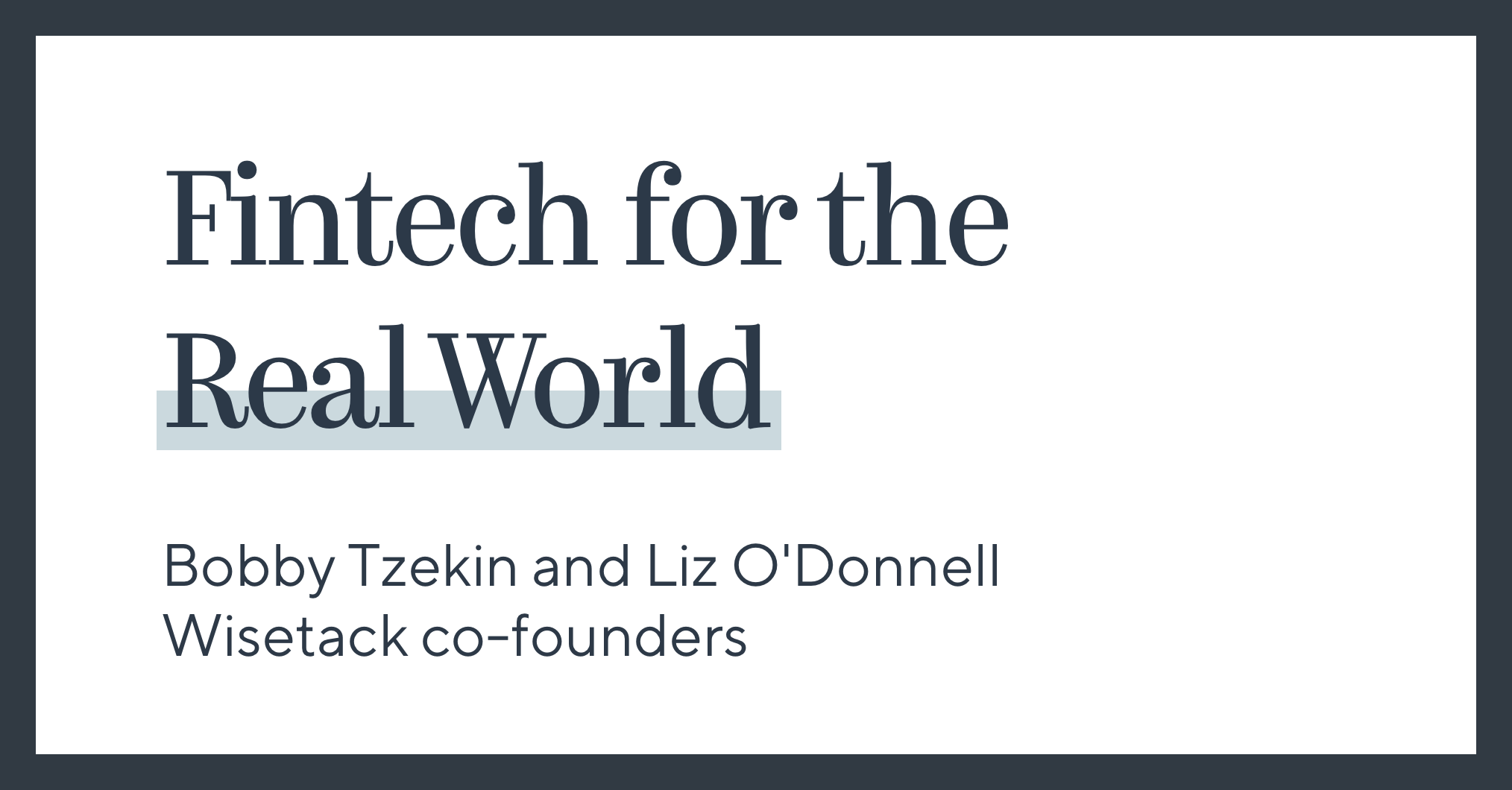 Fintech for the Real World