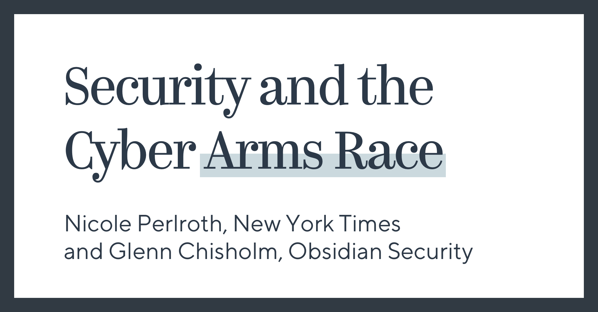 Security and the Cyber Arms Race