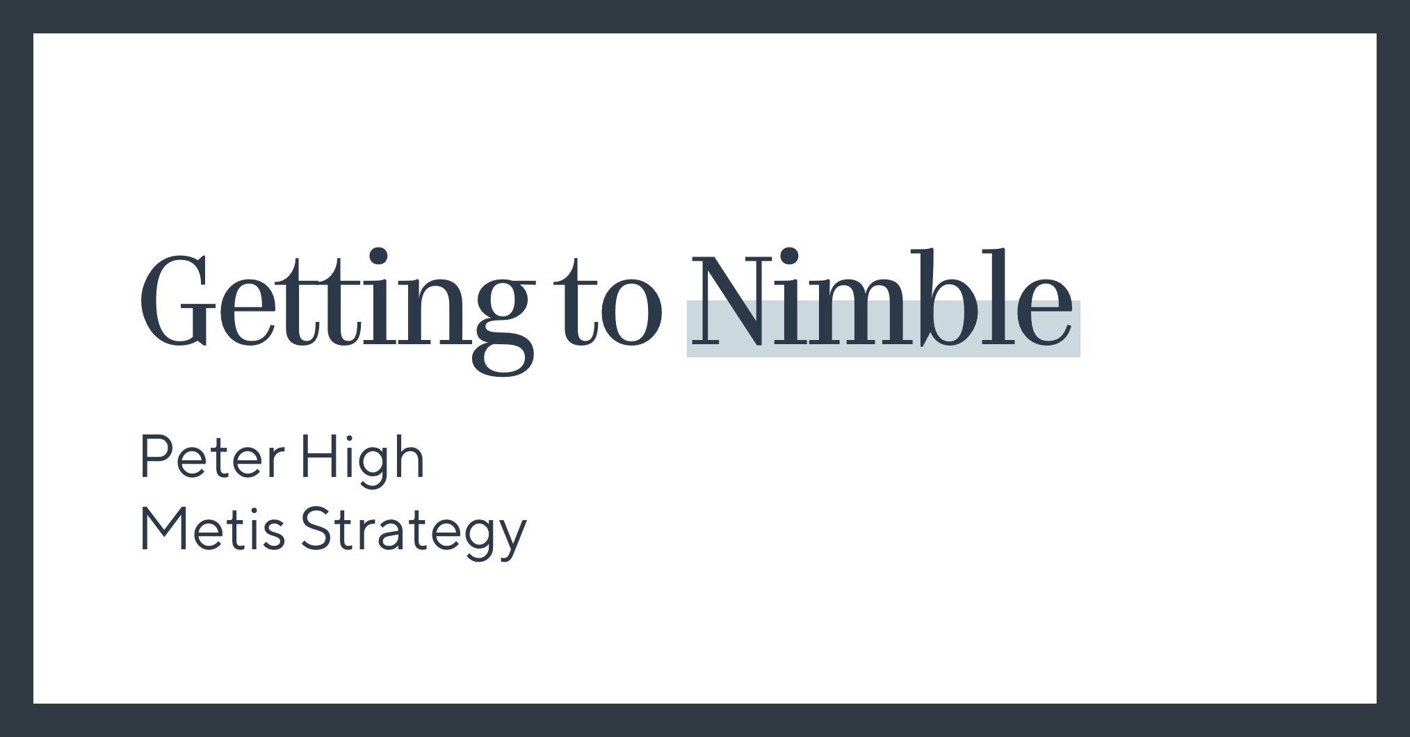 Getting to Nimble