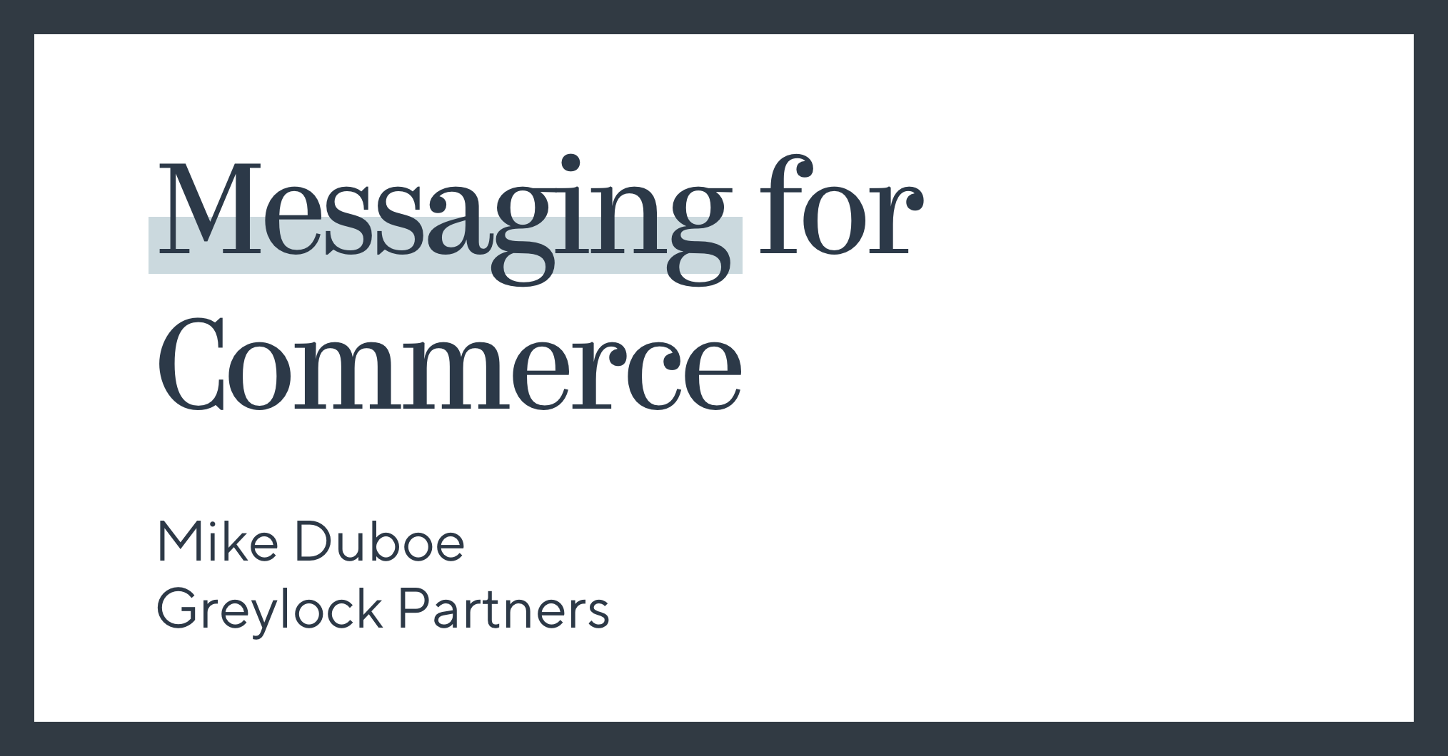 Messaging for Commerce