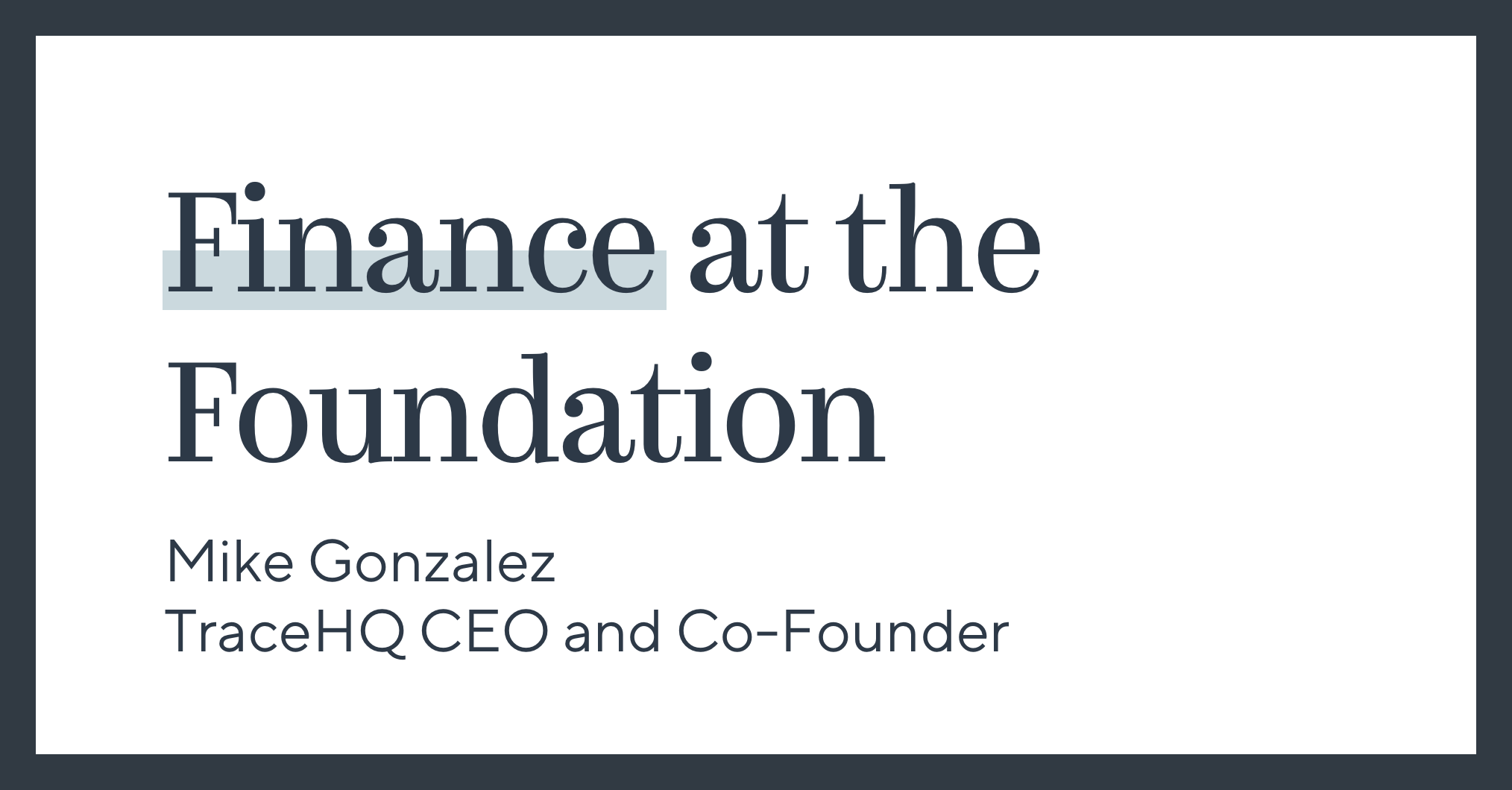 Finance at the Foundation