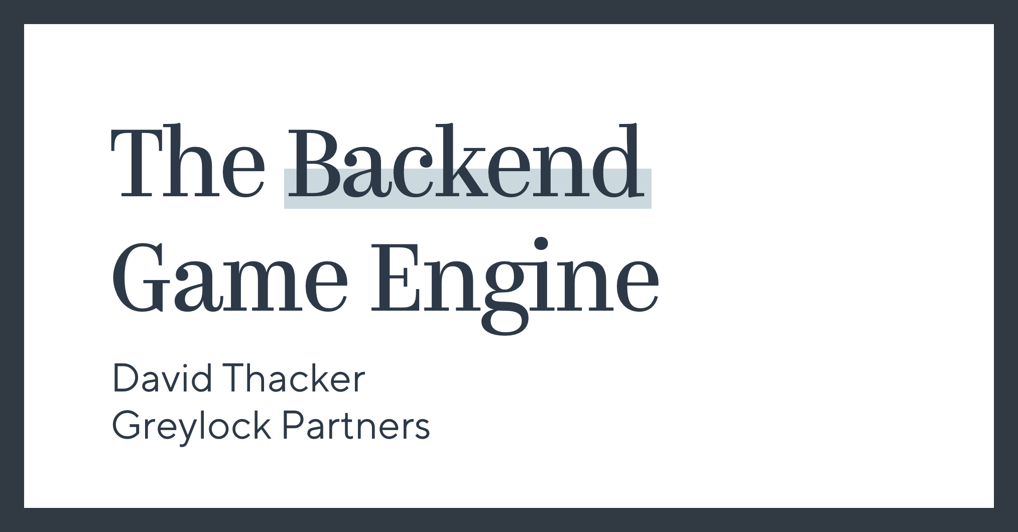 The Backend Game Engine