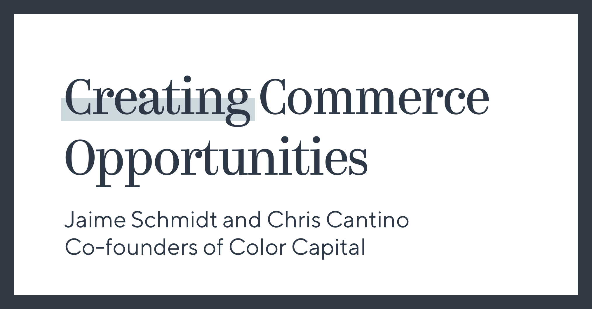 Creating Commerce Opportunities