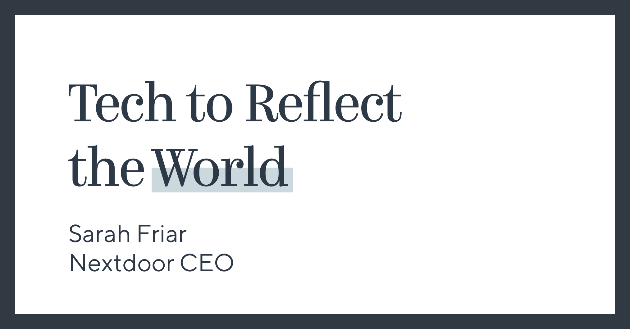 Tech to Reflect the World