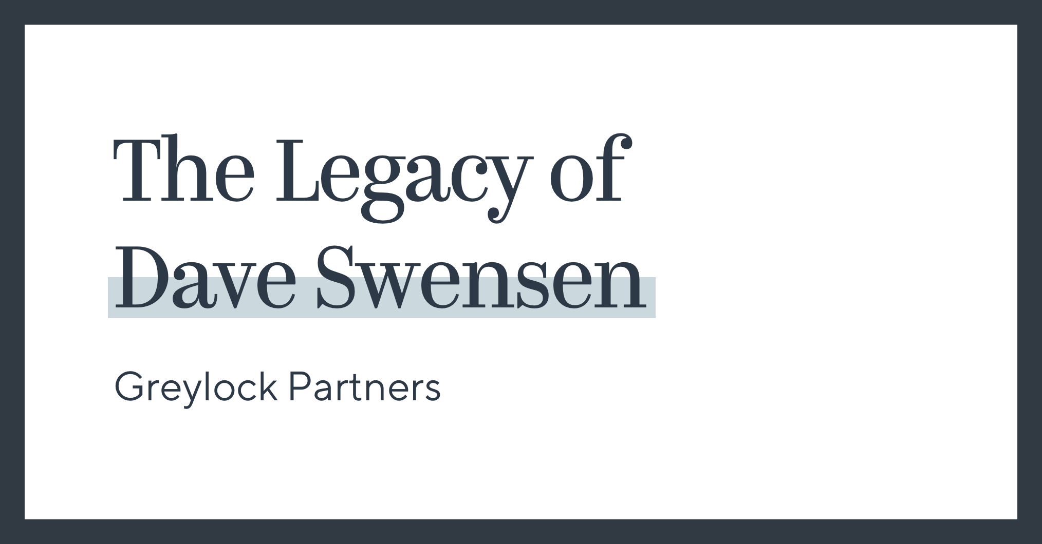 The Legacy of Dave Swensen