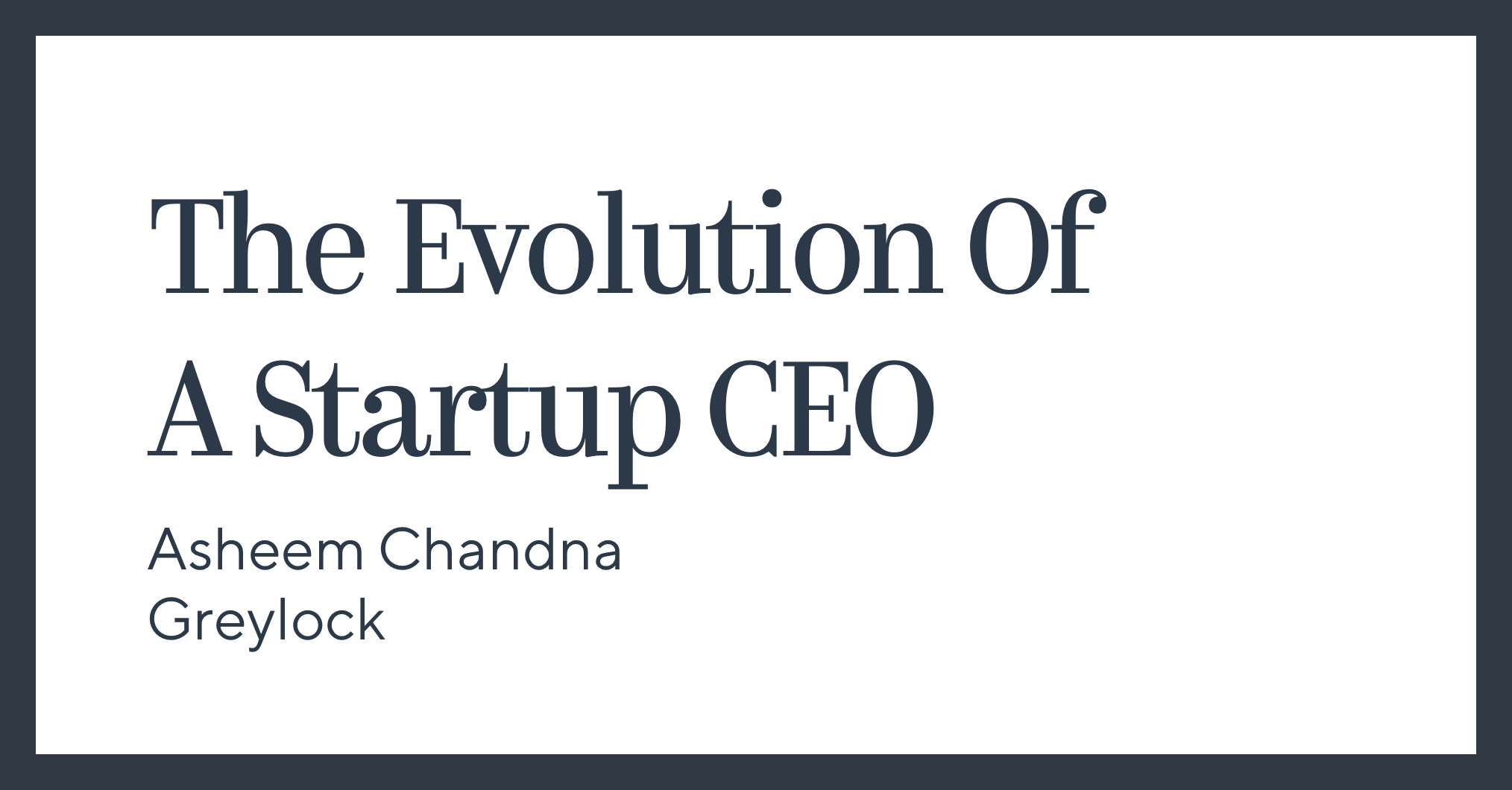 The Evolution Of A Startup CEO