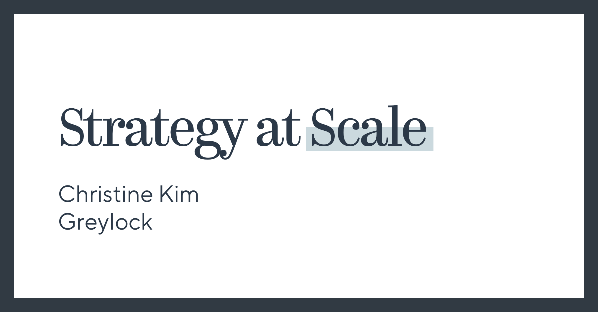 Strategy at Scale