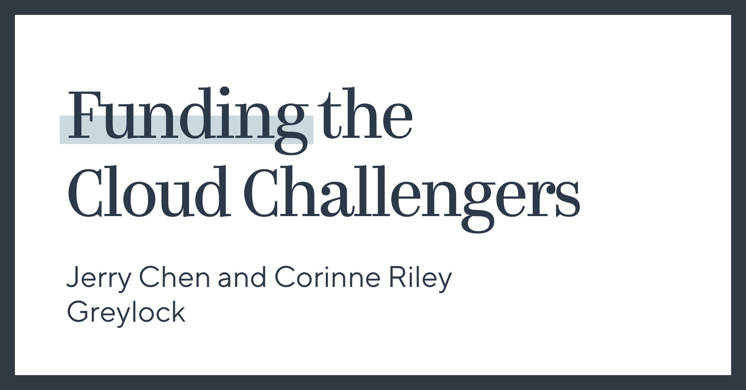 Funding The Cloud Challengers