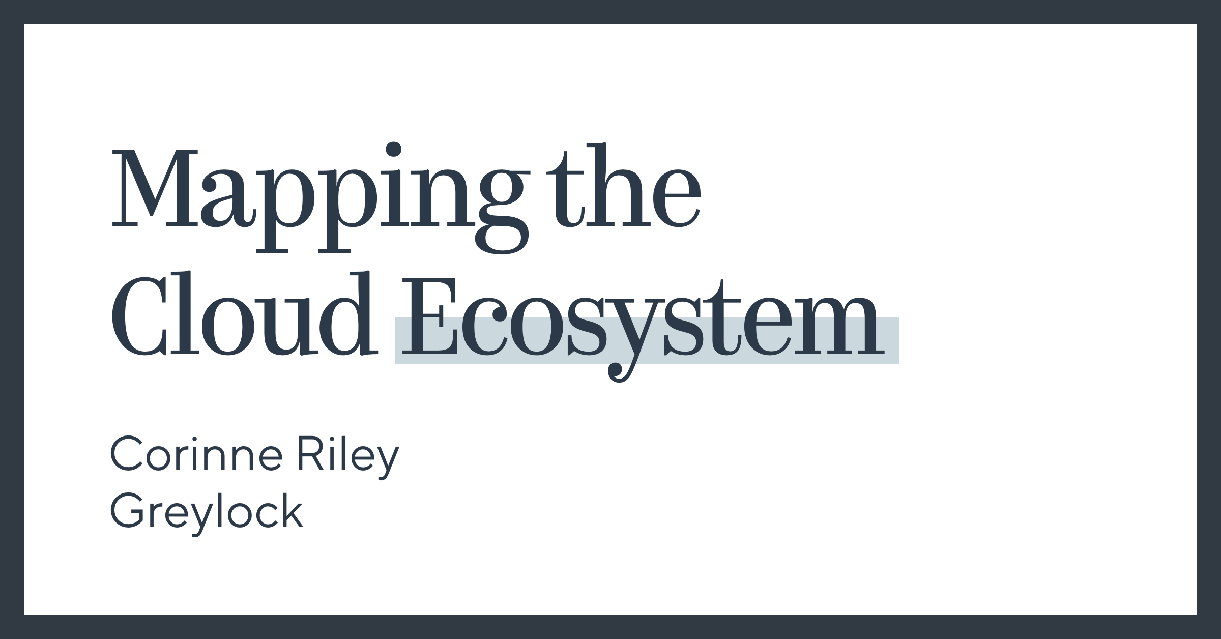 Mapping the Cloud Ecosystem